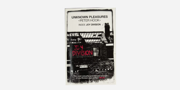 UNDERGROUND ENGLAND BOOKS UNKNOWN PLEASURES / INSIDE JOY DIVISION BY PETER HOOK