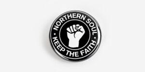Underground England Keep the Faith Northern Soul Button Badge