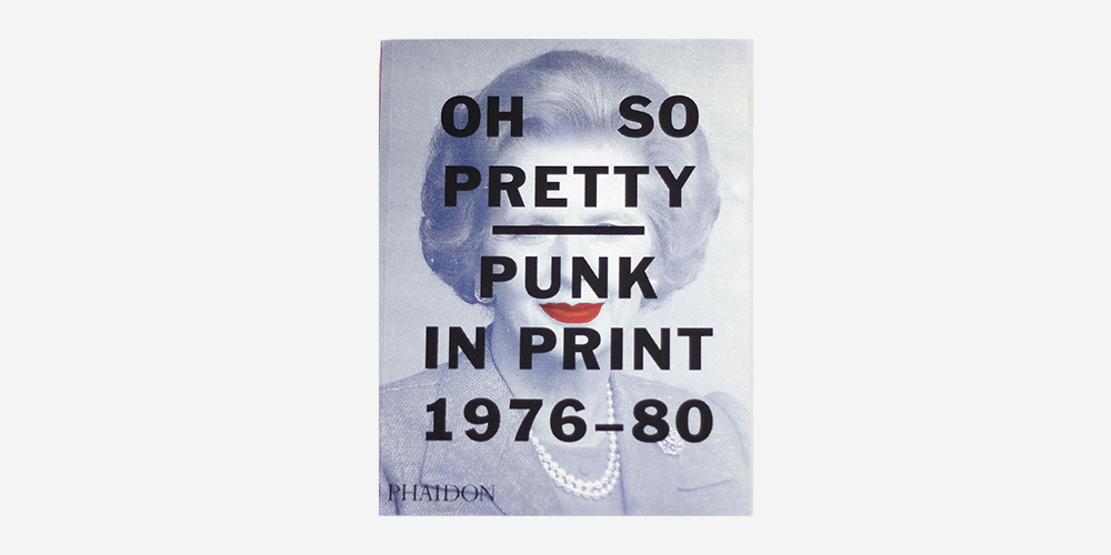 oh so pretty: punk in print