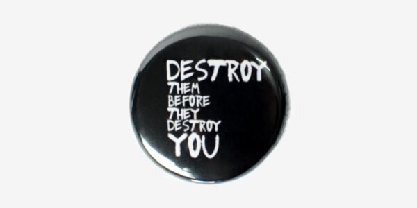 UNDERGROUND ENGLAND SEARCH AND DESTROY BUTTON PIN BADGE