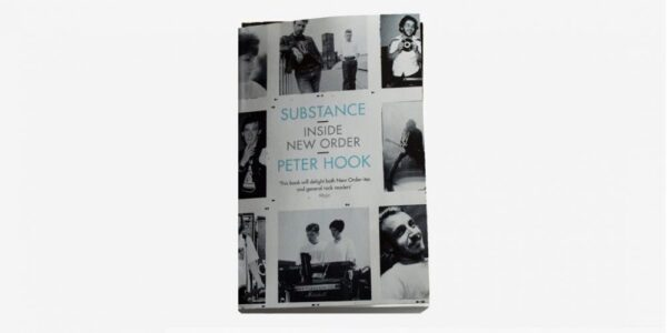 UNDERGROUND BOOKS SUBSTANCE / INSIDE NEW ORDER by Peter Hook