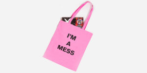 UNDERGROUND ENGLAND PINK TOTE I'M A MESS FOR MEN AND WOMEN