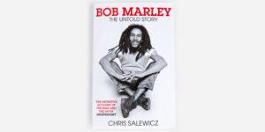 UNDERGROUND ENGLAND BOOKS BOB MARLEY: THE UNTOLD STORY BY CHRIS SALEWICZ