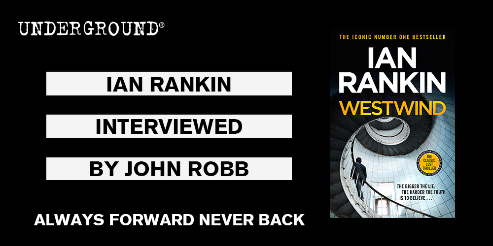 Ian Rankin Always Forward Never Back