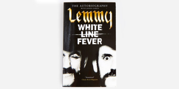 White Line Fever: Lemmy