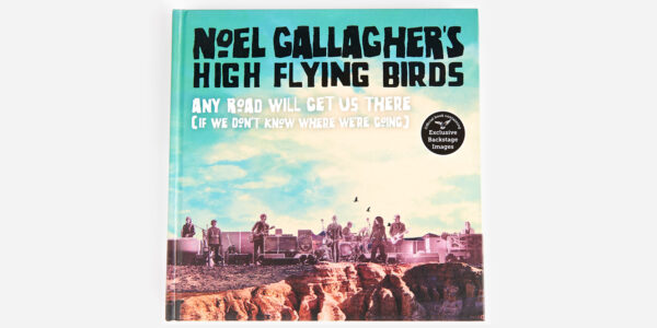 High Flying Birds - Any Road Will Get Us There