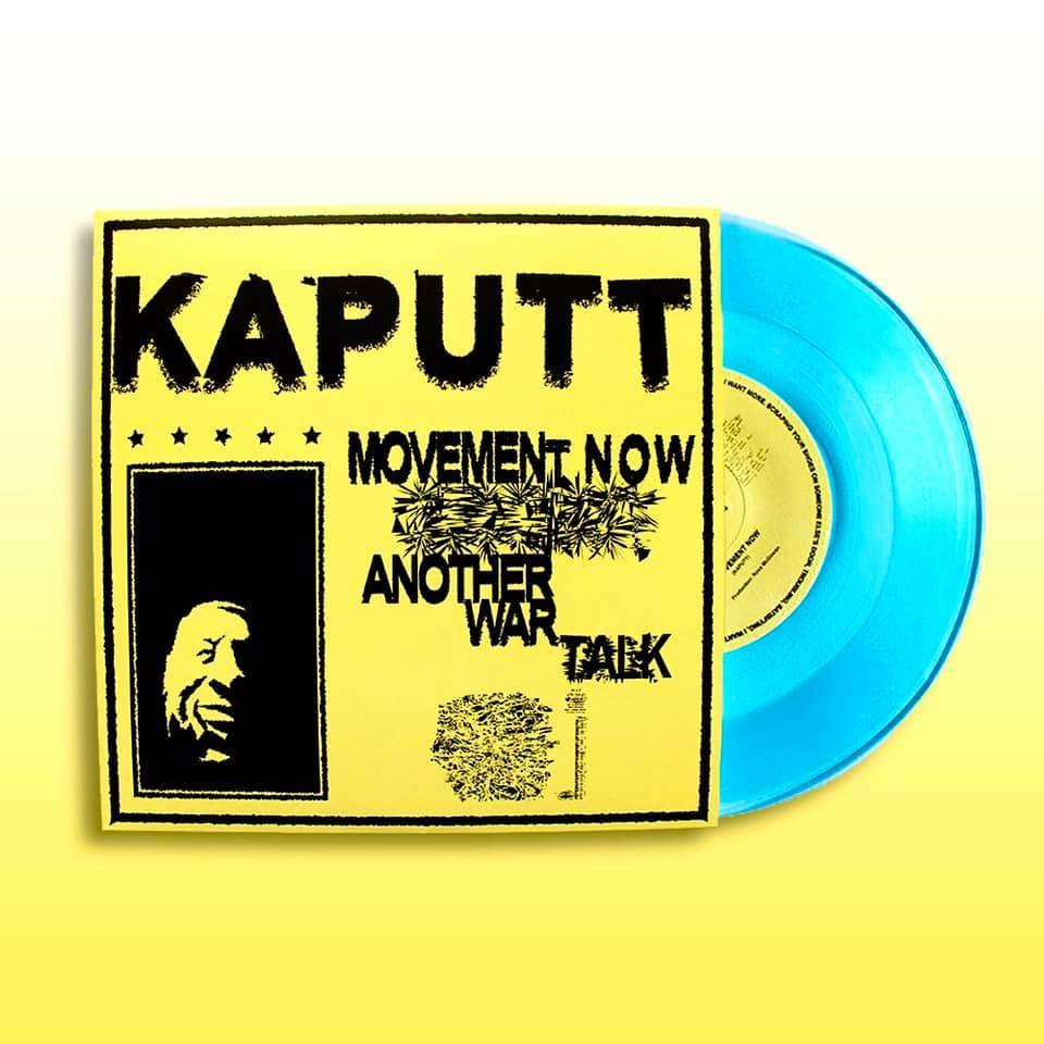 Kaputt Movement Now/Another War Talk EP Underground Bootlickers Soho Radio blog