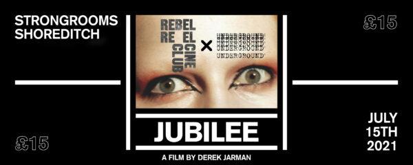 Ticket for Jubilee movie - Underground England x Rebel Reels