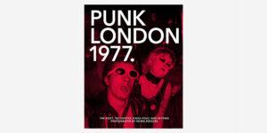 1977.PUNK LONDON by DEREK RIDGERS Underground England Books