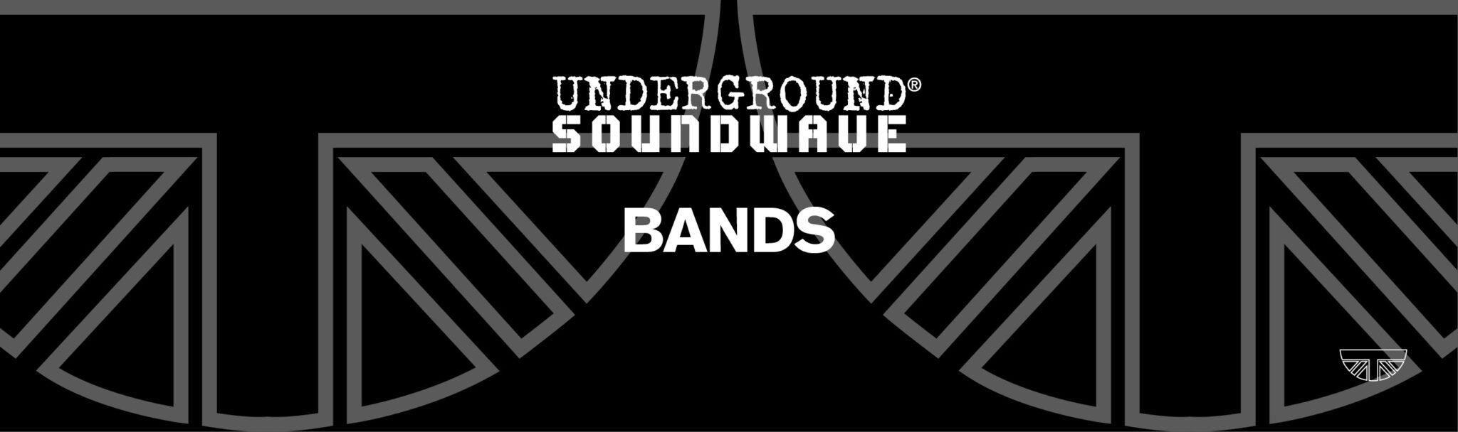 Underground Soundwave Bands Banner
