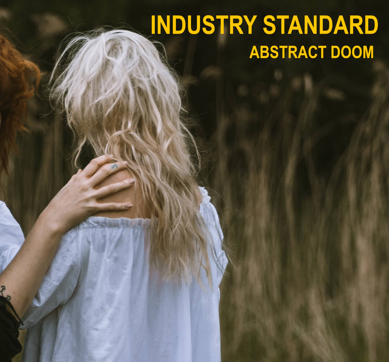 Industry Standard - Abstract Doom