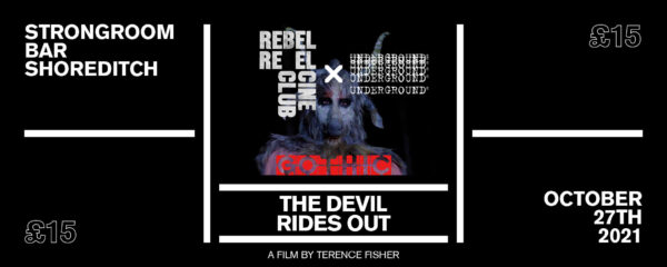 Ticket for The Devil Rides Out movie - Underground England x Rebel Reels