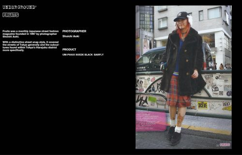 Underground Press Features Gallery - Fruits Photographer: Shoichi Aoki Product: UM-P005 SUEDE BLACK