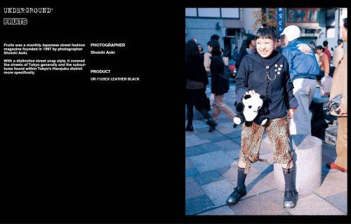 Underground Press Features Gallery - Fruits Photographer: Shoichi Aoki Product: UR-7120EX LEATHER BLACK