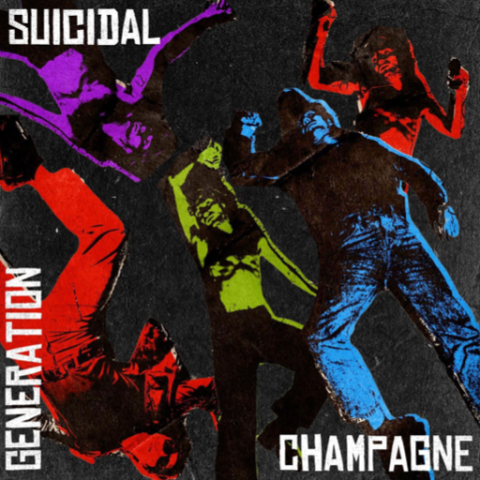 Generation Suicidal Champagne 4